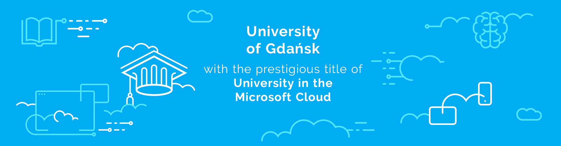 University of Gdańsk with the prestigious title of University in the Microsoft Cloud